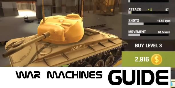 War Machines Game Guide
