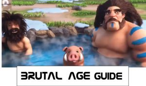 brutal age guides and hints