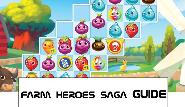 Farm Heroes Saga Guide