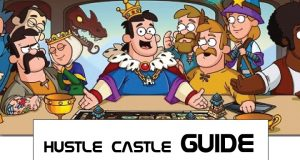 Hustle Castle Guides