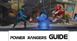 Power Rangers Legacy Wars Guides