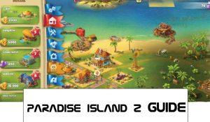 paradise island 2 guide