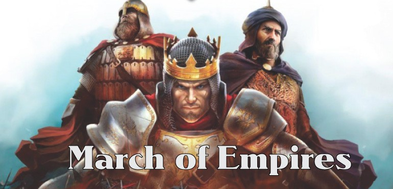 March of Empires Guide
