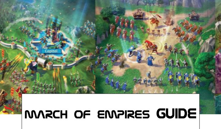 March of empires guides