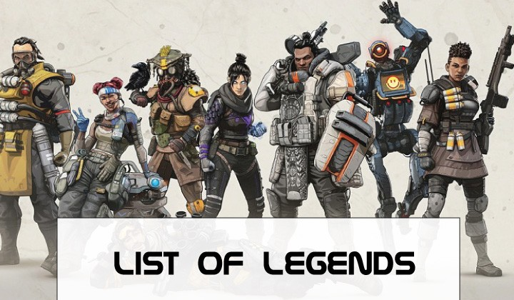 apex legends guide - list of legends