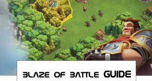 Blaze Of Battle Guide