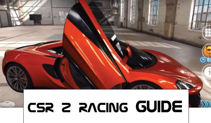 CSR 2 Racing Guide