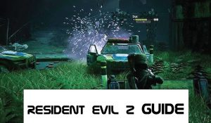 Resident Evil 2 Guides & Walkthrough