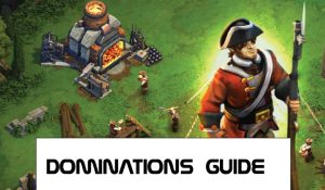 dominations guide and walkthrough