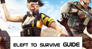 left to survive guide and walkthrough