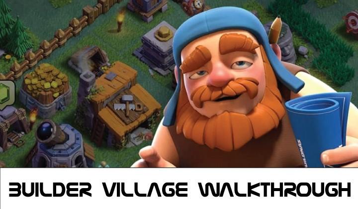 Builder Village Walkthrough