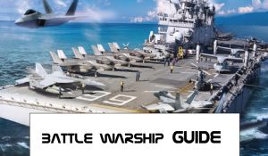 Battle Warship Game Guide and Strategy
