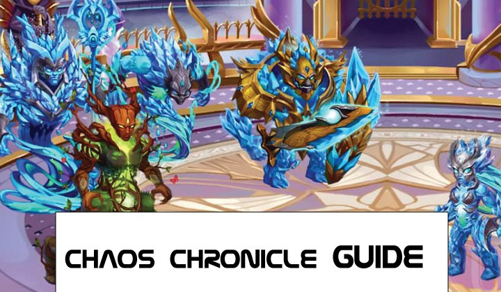 CHAOS CHRONICLES GUIDE