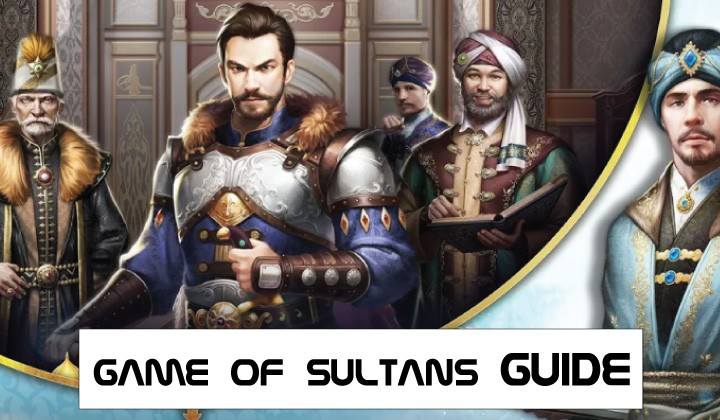 Game of Sultans Guide