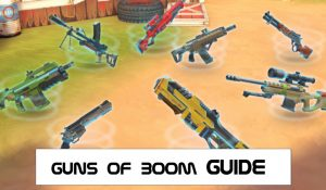 Guns Of Boom Guide and Tips
