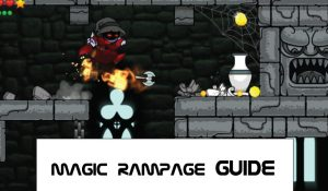 Magic Rampage Guide For Beginners