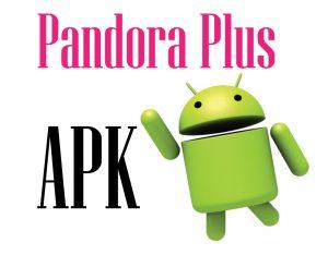 Pandora Plus APK
