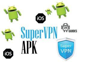 Download Super VPN APK