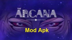 The Arcana Apk Mod Download Latest Version