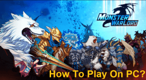 Can I Play Monster Warlord On PC